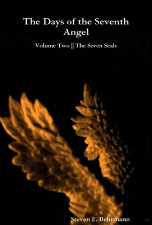 The Days of the Seventh Angel, Volume 2: The Seven Seals
